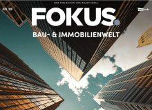 FOKUS. Bau & Immobilienwelt JUL 2 Zuschnitt